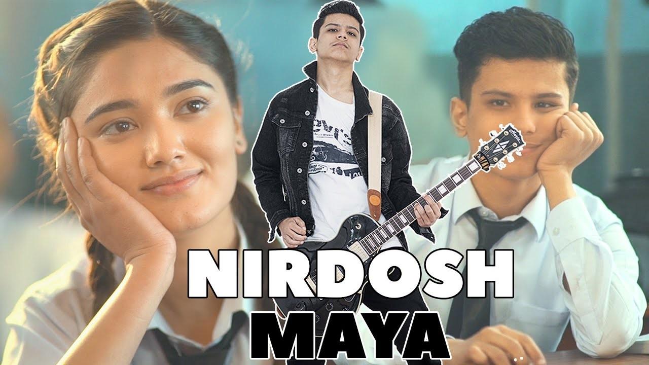 """""""Nirdosh Maya"""""""